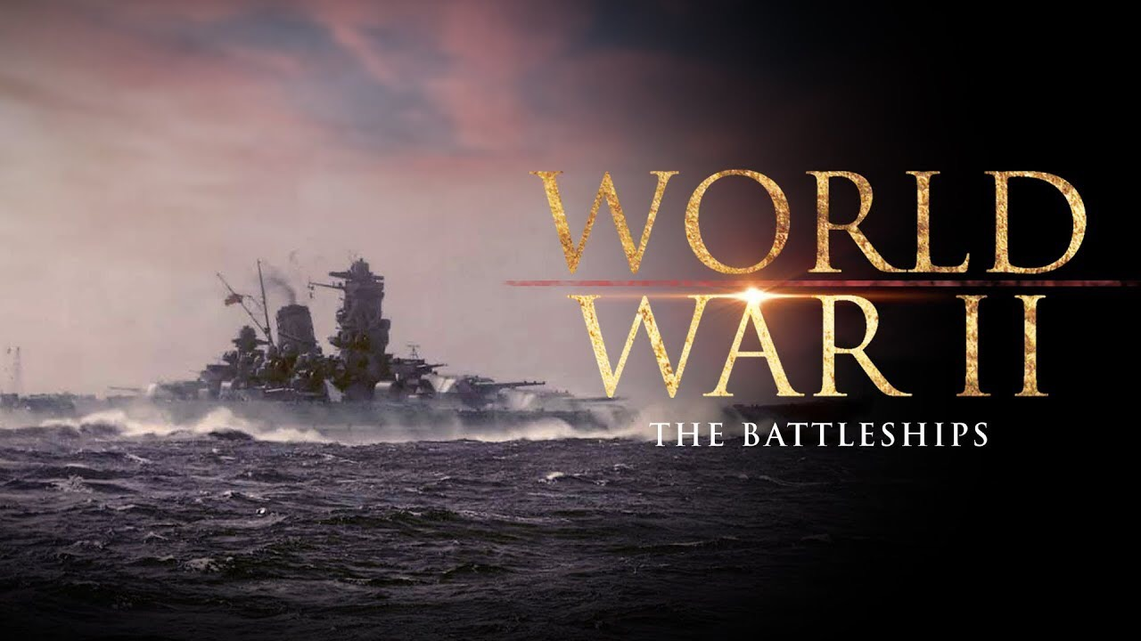 My Top 5 World War Two Battleships