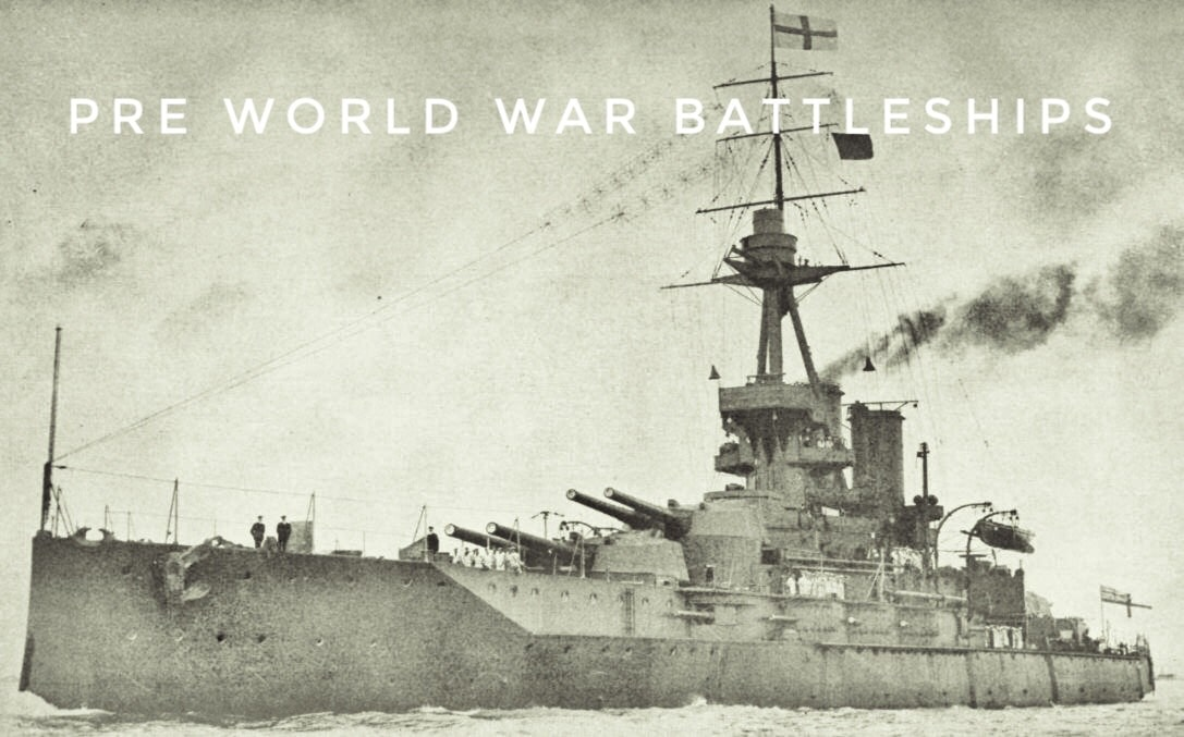 My Top 5 Pre-World War One Battleships