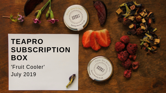 Teapro Subscription Box: 'Fruit Cooler' July 2019